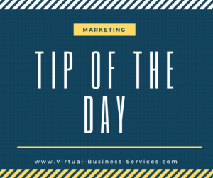 Marketing Tip of the Day - Virtual Business Services